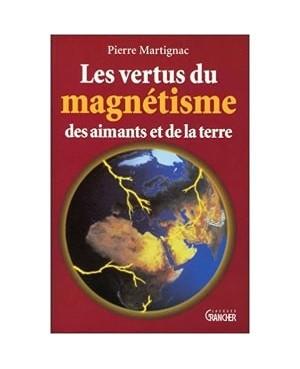 Livre Les vertus du Magnétisme des aimants et de la terre